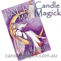 The Book of Faery Magic by Lucy Cavendish and Serene Conneeley